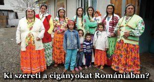 Ki szereti a cigányokat Romániában?