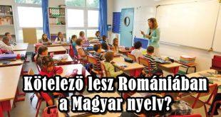 Kötelező a Magyar nyelv Romániában - hát ez csak vicc!